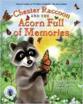 Chester Racoon and the Acorn Full of Memories by Audrey Pen